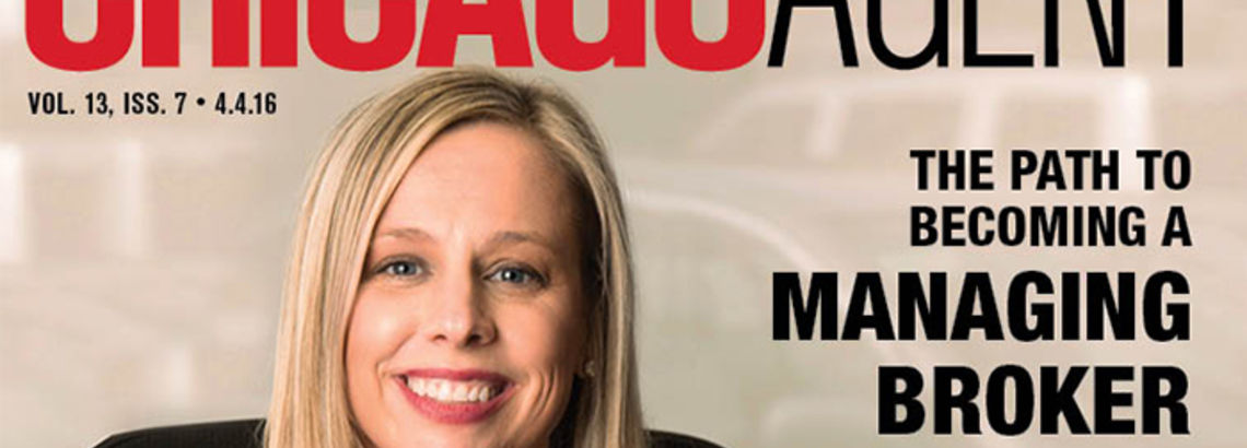 Baird & Warner Managing Brokers Share Expertise in Chicago Agent Magazine