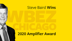 Steve Baird to Be Honored With WBEZ Amplifier Award