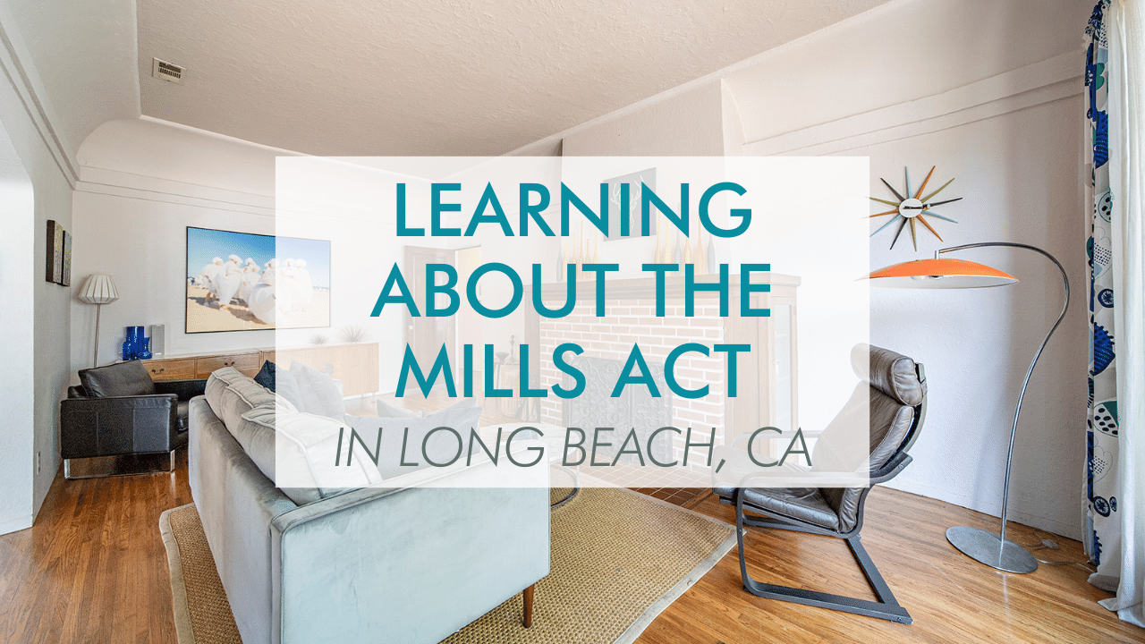 Long Beach Mills Act