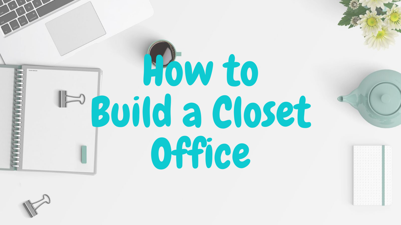 How to Build a Closet Office Cover