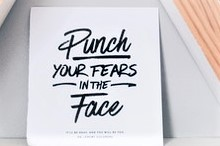 Punch your fears in the face