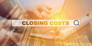 Final Thoughts on Closing Costs