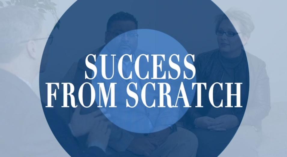 Episode 1: Success From Scratch