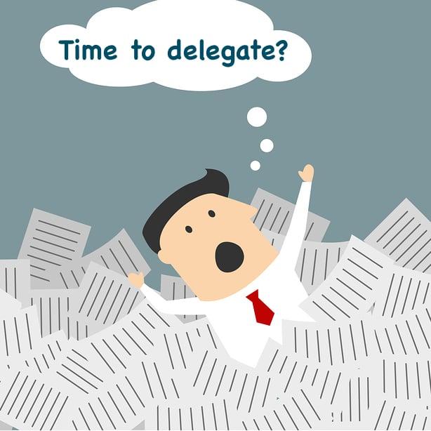 Delegate, Automate or Eliminate