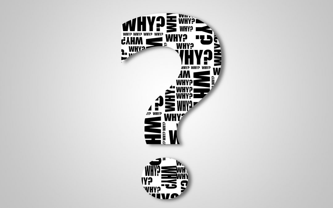 Ask Why – Five Times