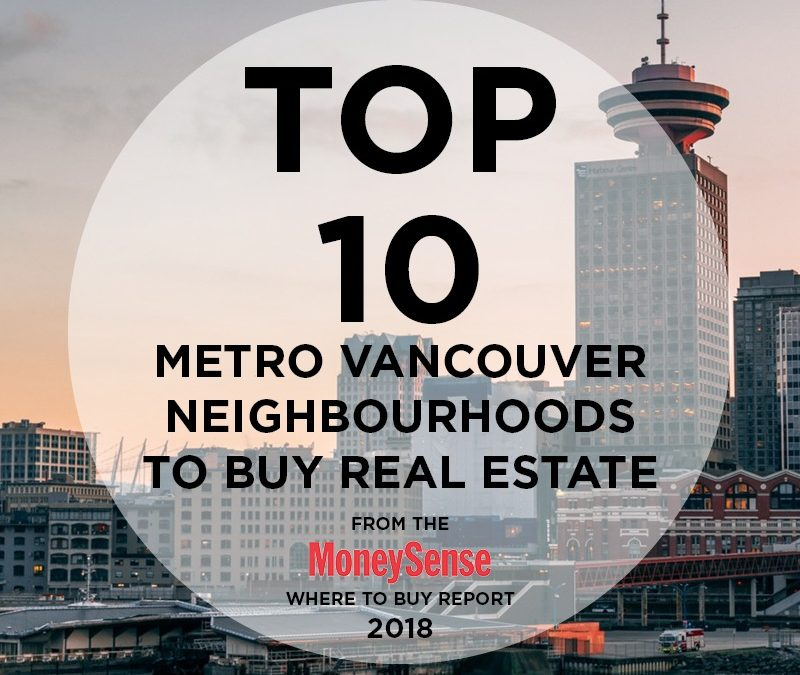 MoneySense Names Top 10 Metro Vancouver Neighbourhoods to Buy Real Estate
