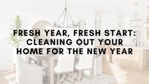 Fresh Year Fresh Start Cleaning