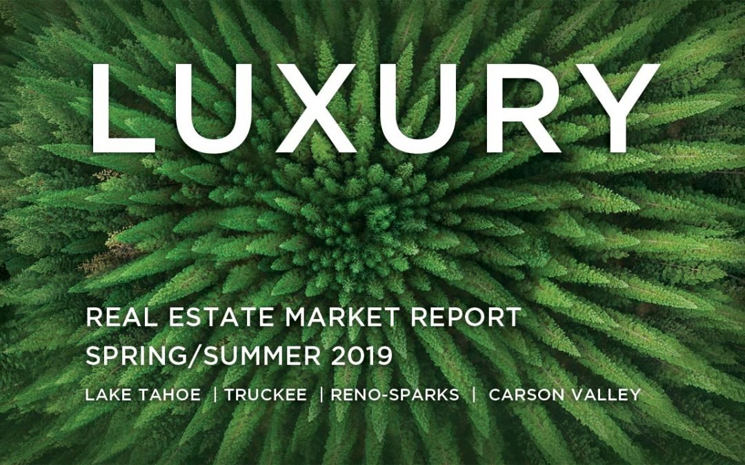 The Chase International Reno-Tahoe Luxury Real Estate Market Report Spring 2019