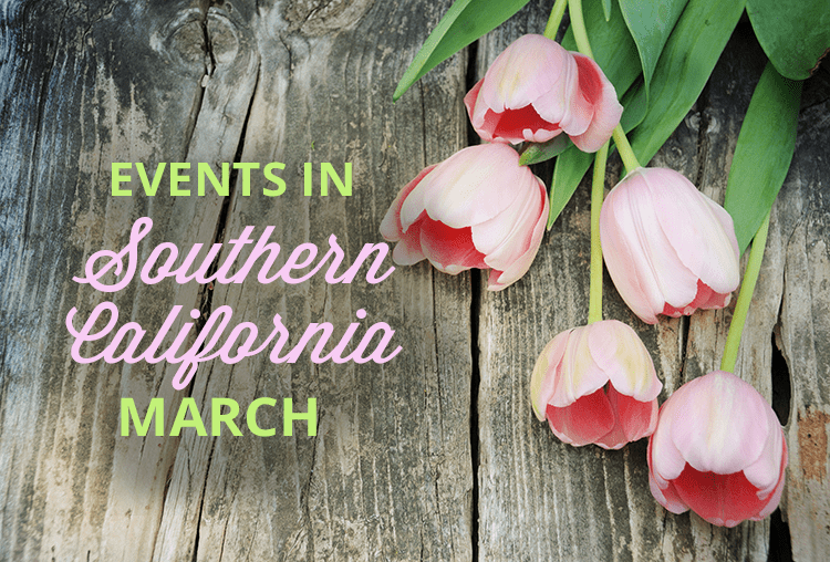 Events in Southern California County | March 2020