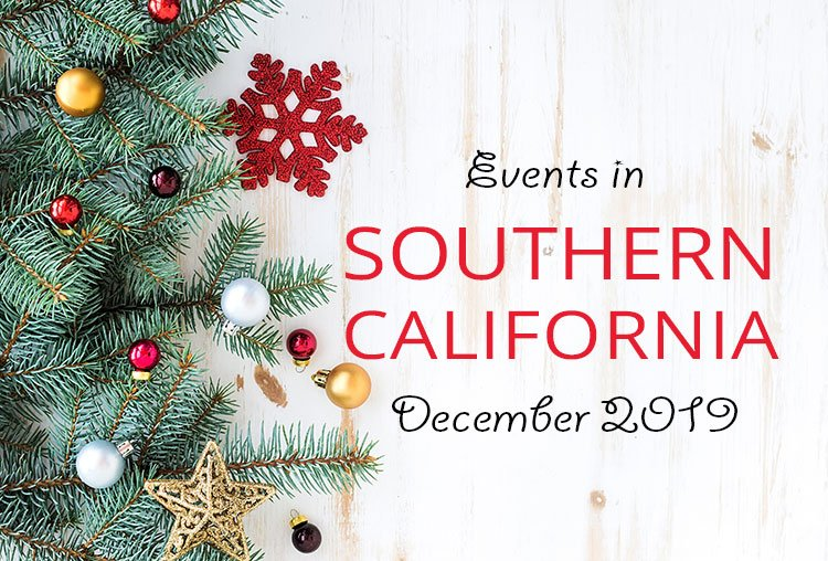 Events in Southern California | December 2019
