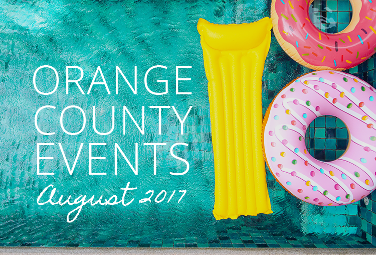 Events in Orange County | August 2017
