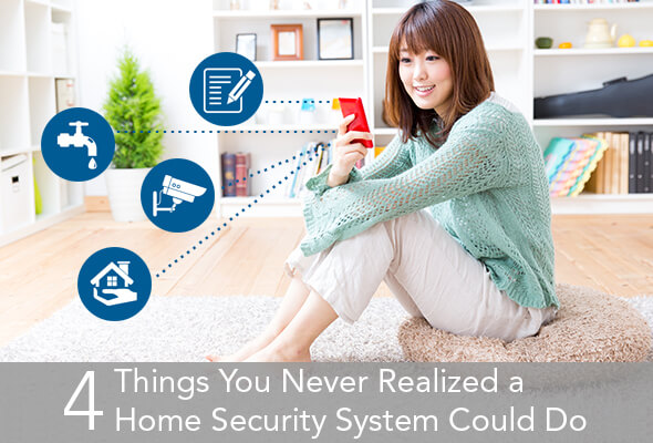 4 Things You Never Realized A Home Security System Could Do