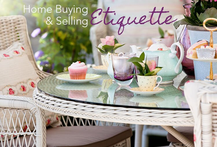 Home Buying and Selling Etiquette