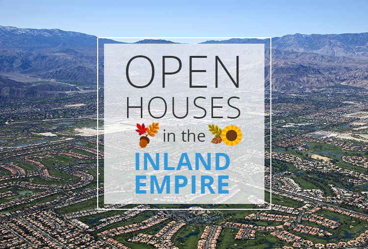 Open Houses This Weekend in the Inland Empire | November 4-5