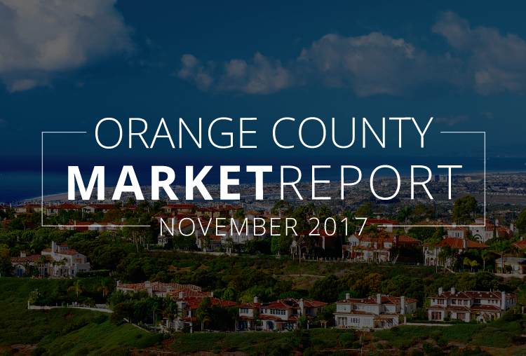 Orange County Real Estate Market Update | November 2017