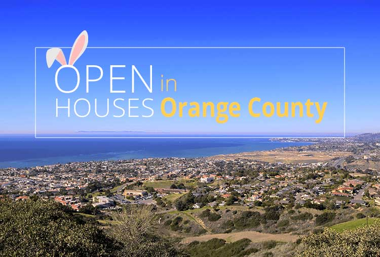 Open Houses This Weekend in Orange County – April 21-22