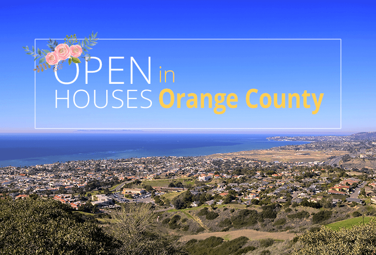 Open Houses This Weekend in Orange County | March 31-April 1