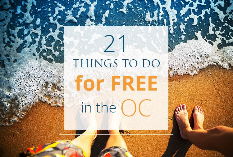 21 Things To Do For Free In Orange County