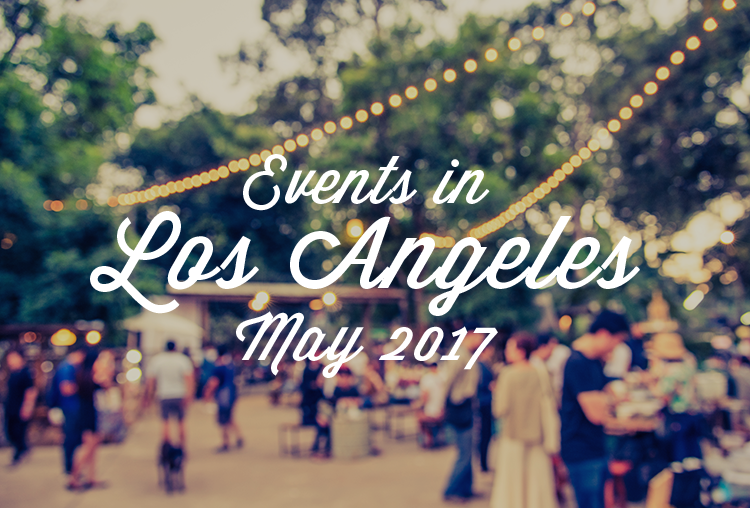 Events in Los Angeles County | May 2017