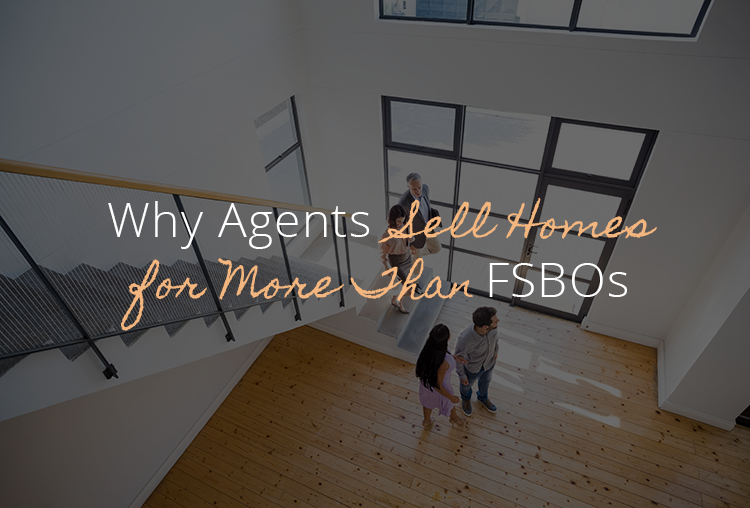 New Study Shows Agents Sell Homes for More than FSBOs