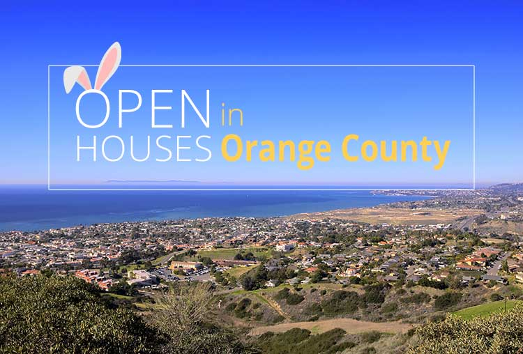 OPEN HOUSES THIS WEEKEND IN ORANGE COUNTY | APRIL 28-29