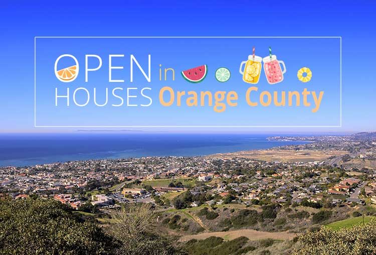 OPEN HOUSES THIS WEEKEND IN ORANGE COUNTY | MAY 5-6