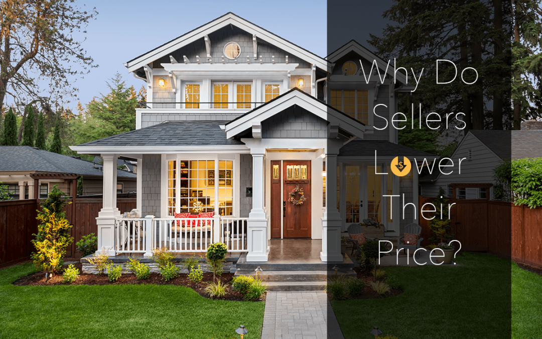 4 Reasons For Home Sellers To Lower Their Asking Price
