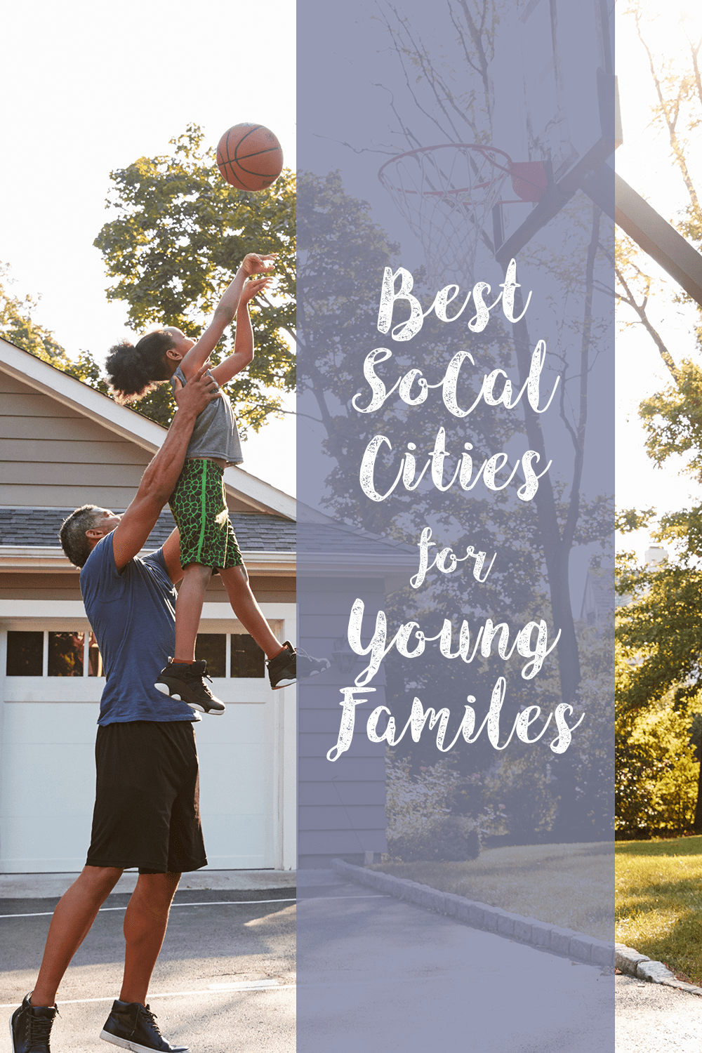 Best Southern California Cities for Young Families