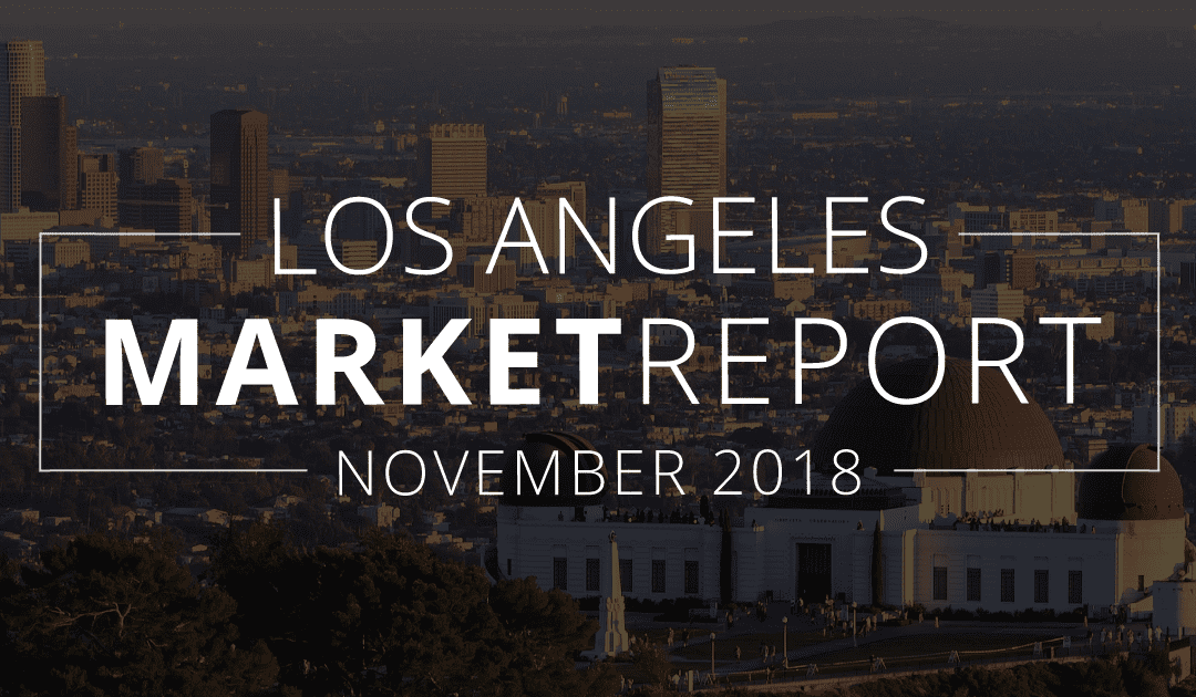 Los Angeles County Real Estate Market Update | November 2018