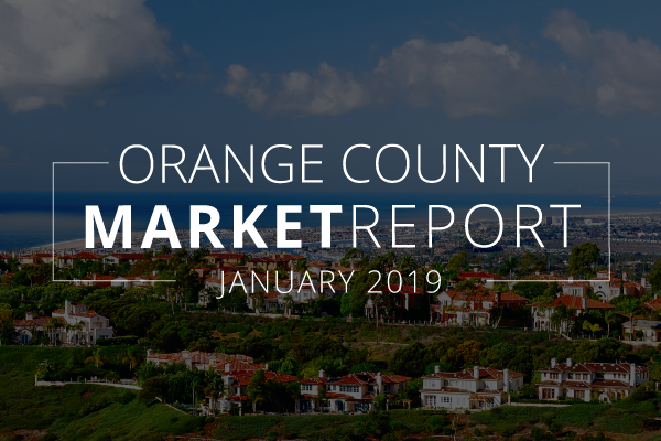 Orange County Real Estate Market Update | January 2019
