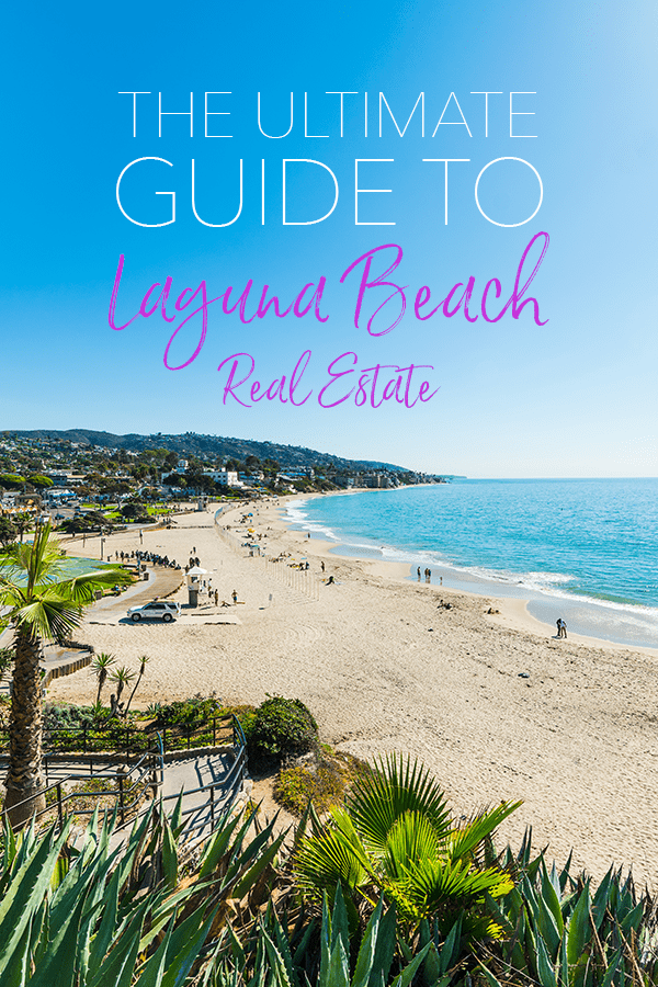 Your Guide to Laguna Beach Real Estate