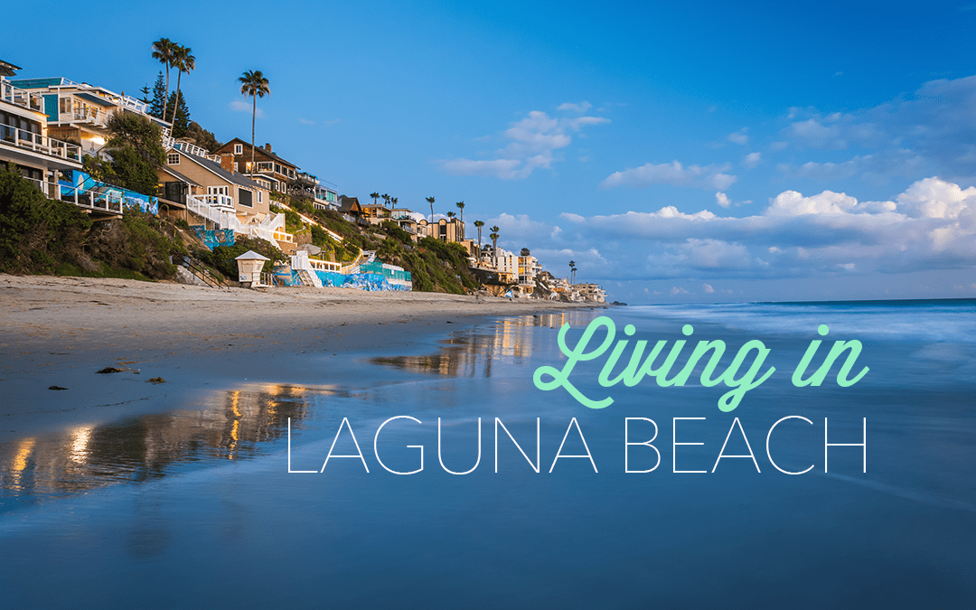 The Definitive Guide to Laguna Beach Real Estate