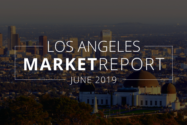 Los Angeles Real Estate Market Update | June 2019