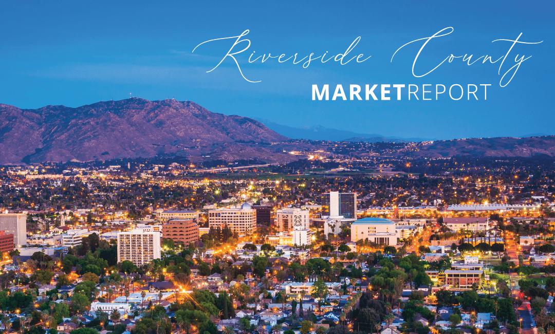 Riverside County Real Estate Market Update | December 2020
