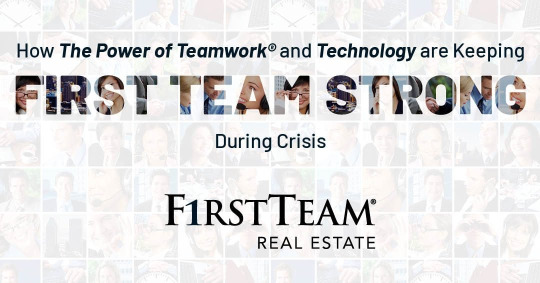 How The Power of Teamwork and Technology Are Keeping First Team Strong During Crisis