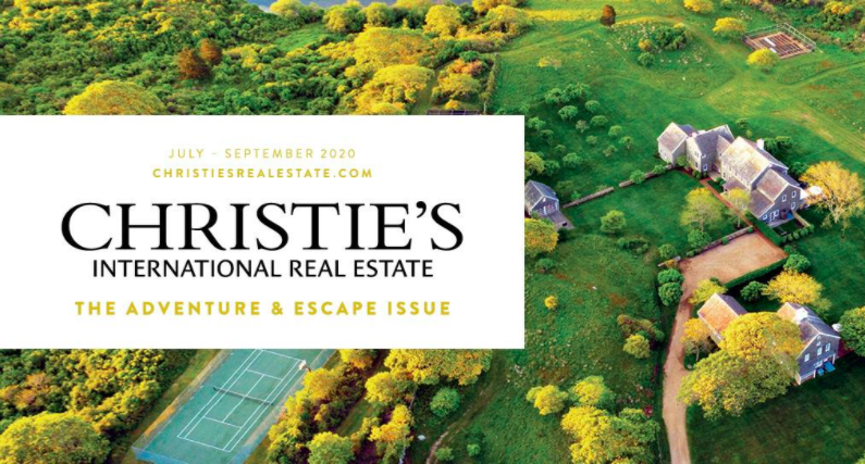 Christie's International Real Estate Magazine | July – September 2020