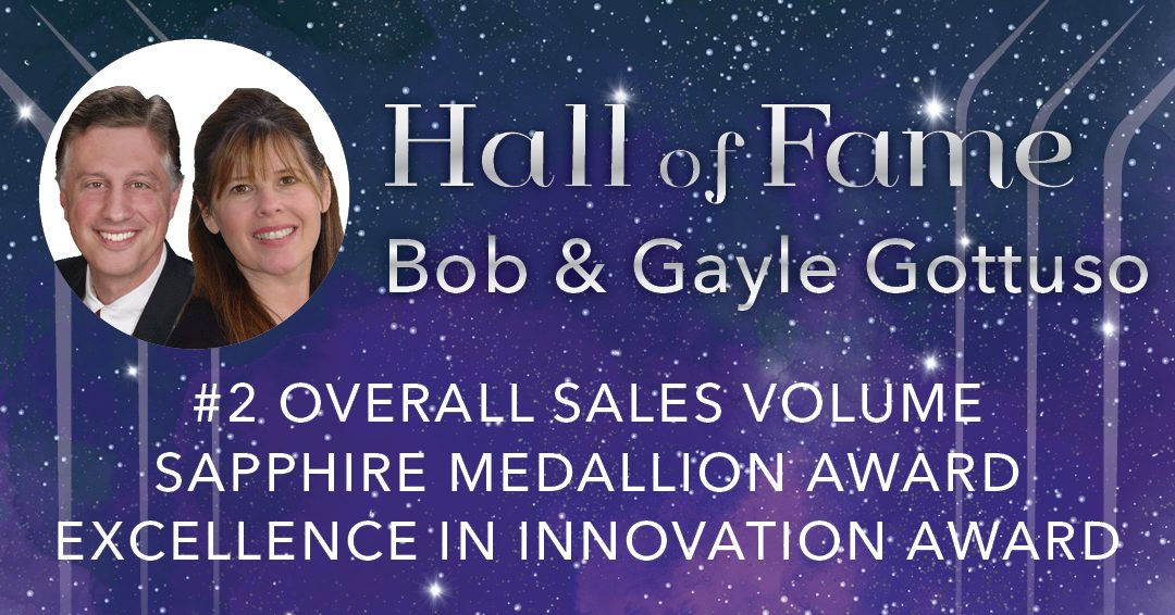 Veteran First Team Agents Bob and Gayle Gottuso Receive Hall of Fame Excellence in Innovation Award