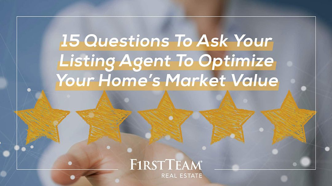 15 Qualifying Questions to Ask Your Realtor Before Selling to Optimize Your Home's Market Value