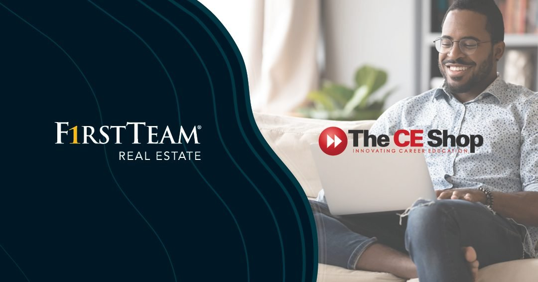 First Team Real Estate Partners With The CE Shop Licensing School, Offering 40% Off Just This Week