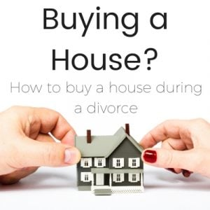buy house during divorce