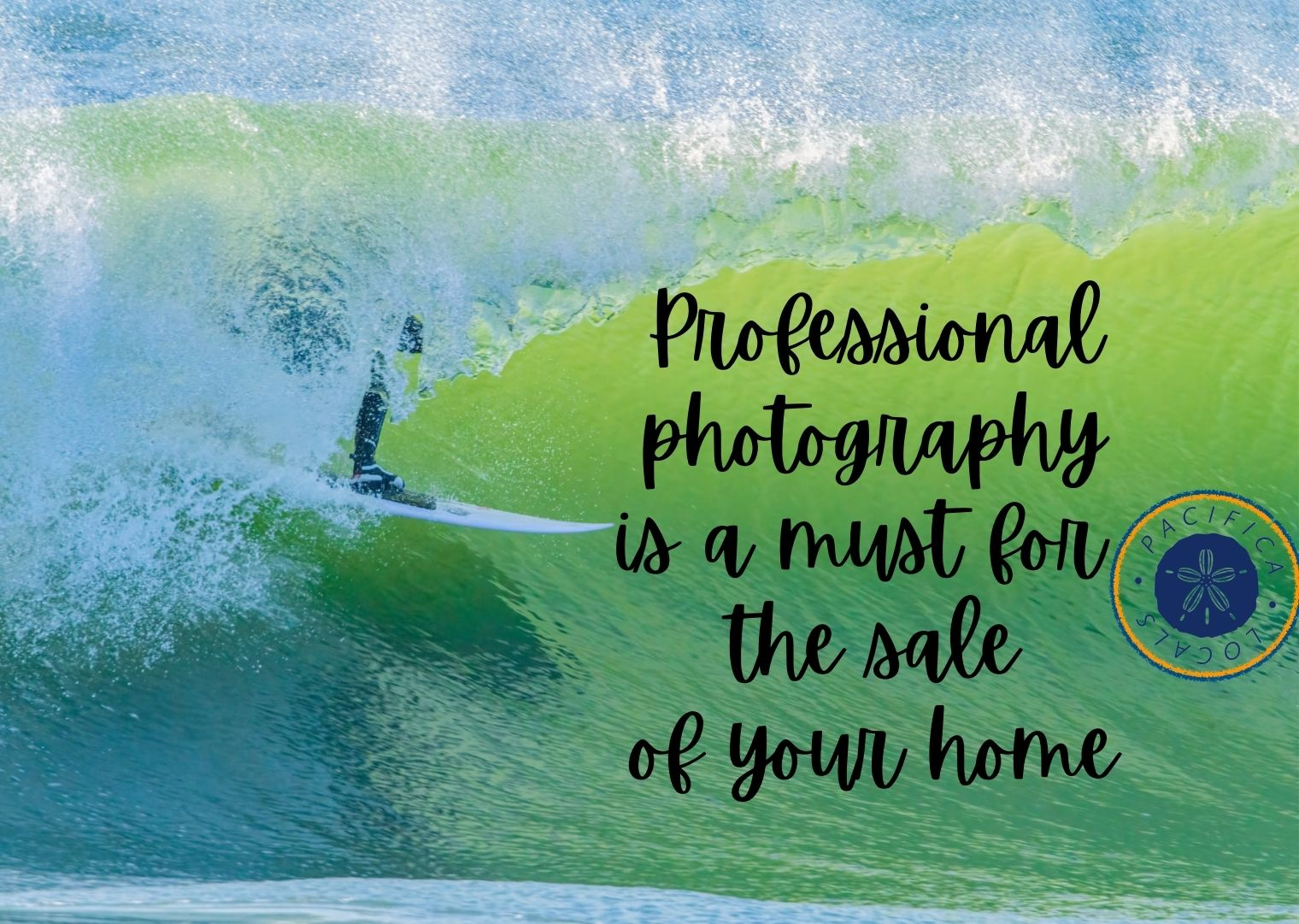 man surfing with text professional photography is a must for the sale of your home