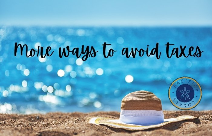 beautiful sunny day at the beach with sparkling water in the backgroud. text overlay More ways to avoid taxes