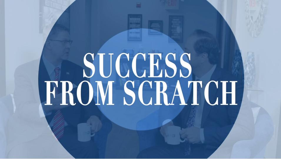 Episode 33: Success From Scratch