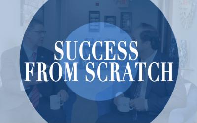 Episode 38: Success From Scratch