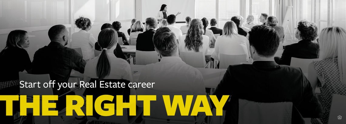 Start Off Your Real Estate Career the Right Way