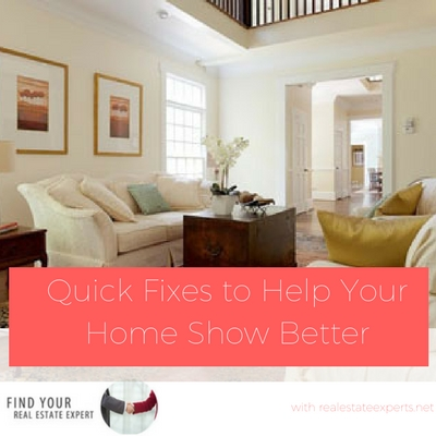 Selling Your Home? Help Your Home Show Better With These Quick Fixes