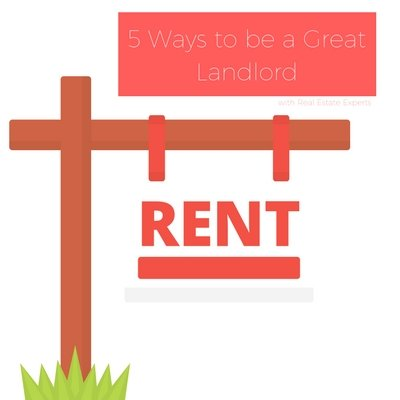 Learn How to Be a Great Landlord