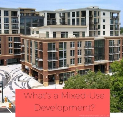 What's a Mixed-Use Development?