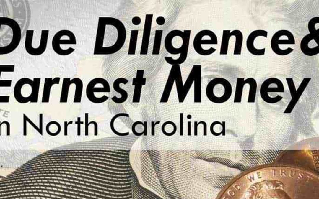 The Ins and Outs of NC's Due Diligence Period