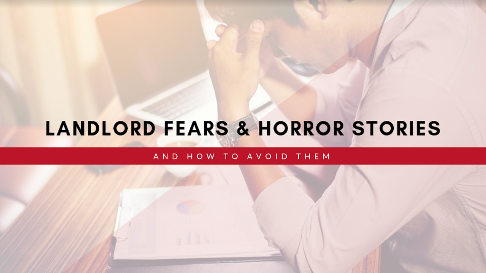 Landlord Fears & Horror Stories and How to Avoid Them in Chapel Hill